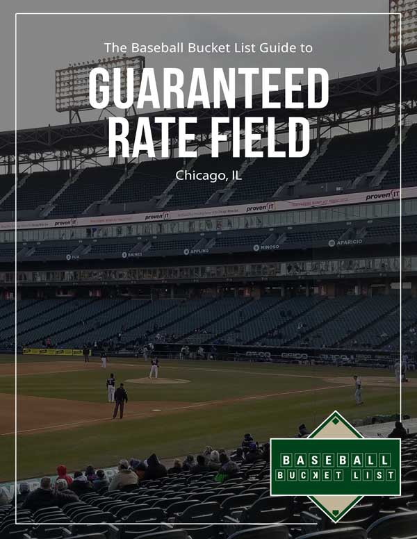 MLB Ballpark Guides - Guaranteed Rate Field Guide