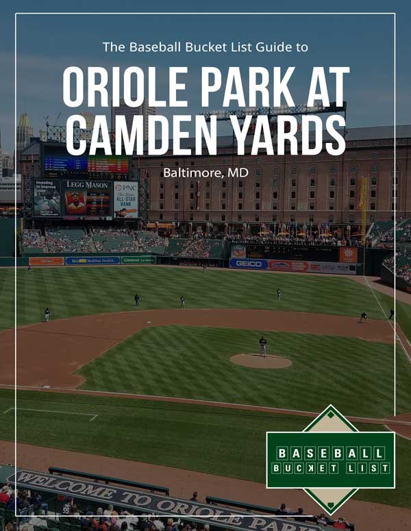 MLB Ballpark Guides - Oriole Park at Camden Yards Guide