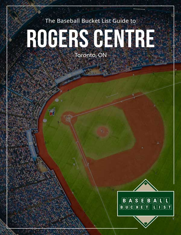 MLB Ballpark Guides - Rogers Centre Guide